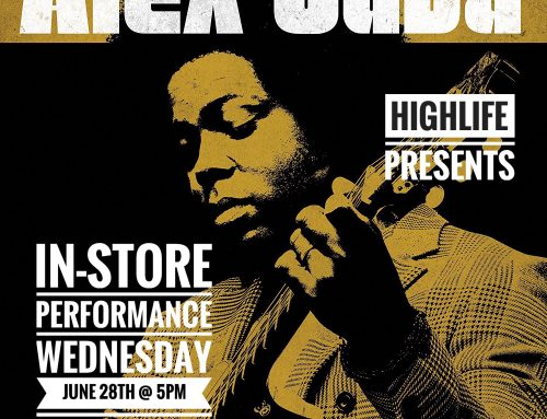In-Store: Alex Cuba Wednesday June 28th @ 5pm
