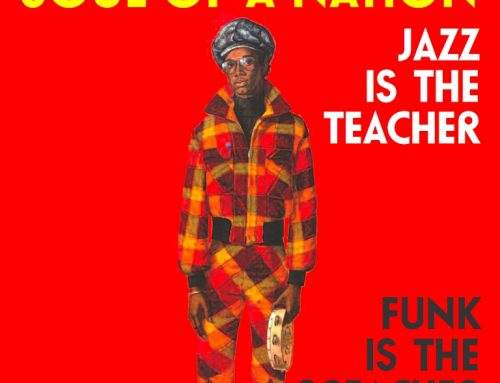 Soul of A Nation 2 : Jazz is the Teacher, Funk is the Preacher